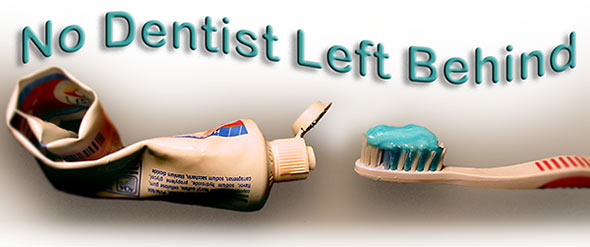 toothpaste and toothbrush under text: No dentist left behind